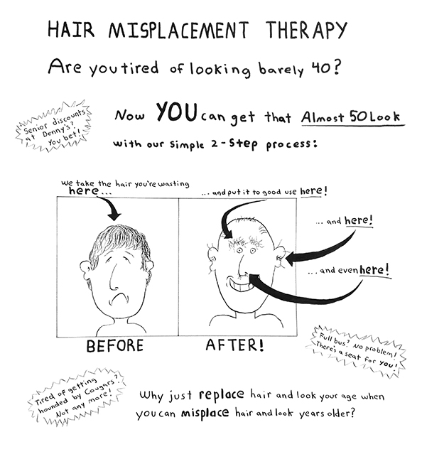 Hair misplacement therapy