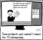 Instant gratification infomercial